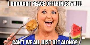 Can T We All Just Get Along Meme - i brought peace offerings yall cant we all just get along meme