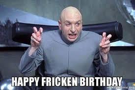 Best Happy Birthday Meme - 50 best happy birthday memes 10 birthday memes birthday
