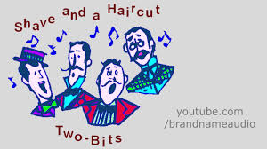 shave and a haircut two bits song youtube