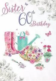 60 Birthday Cards Sister On Your 60th Birthday Beautiful Happy 60 Birthday Card