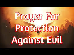 prayer for protection against evil god will protect you