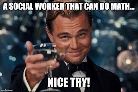 Social Worker Meme - leonardo dicaprio cheers meme imgflip
