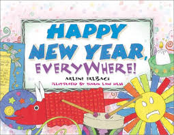 new year picture books happy new year everywhere arlene erlbach 9780761314882