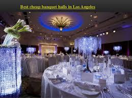 banquet halls in los angeles best cheap banquet halls in los angeles