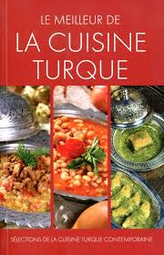 cuisine turque le meilleur de la cuisine turque recettes de cuisine turque