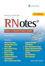 rnotes nurse u0027s clinical pocket guide ehren myers rn