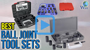 top 7 ball joint tool sets of 2017 video review