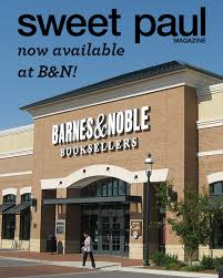 Barnes Noble Burlington Ma Sweet Paul Is Now At 22 Barnes U0026 Noble Stores Across The Usa