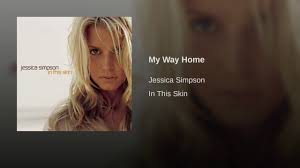 Jessica Simpson Home by My Way Home Youtube