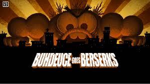 buhdeuce goes berserks breadwinners wiki fandom powered by wikia