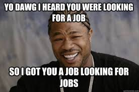 Finding A Job Meme - jobs needed in canada looking for a job meme new social media