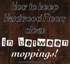 how to clean wood floors our fifth house for the home