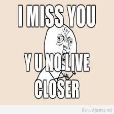 Miss You Memes - funny i miss you meme funny memes