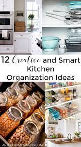 Pinterest Kitchen Organization Ideas 635 Best Images About Organization And Storage On Pinterest