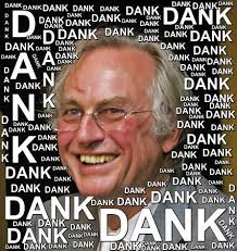 Richard Dawkins Theory Of Memes - dawkins is dank richard dawkins know your meme