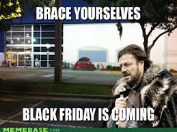 Black Friday Meme - why shopping in store on black friday is a fail