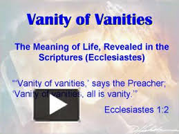 The Meaning Of Vanity Ppt U2013 Vanity Of Vanities Powerpoint Presentation Free To