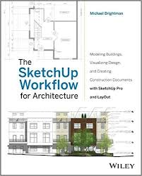 the sketchup workflow for architecture pdf am books free pdf books