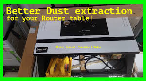 router table dust collection router table tips and tricks how to greatly improve router table