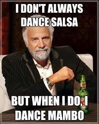Salsa Dancing Meme - salsa dancing humor salsa memes