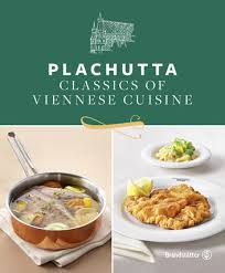 ebook cuisine plachutta ebook by ewald plachutta 9783710600975 rakuten kobo