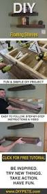 Free Wooden Shelf Plans by Best 25 Floating Shelves Diy Ideas On Pinterest Floating
