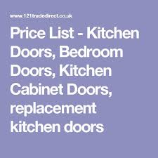 Kitchen Cabinet Price List by 25 Best Replacement Kitchen Cabinet Doors Ideas On Pinterest