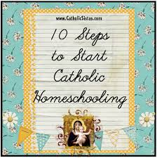 10 steps to start catholic homeschooling