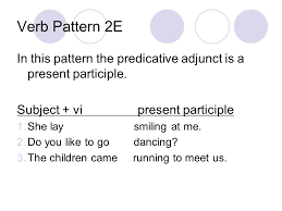 verb pattern of like verb patterns in english verb pattern 1 this pattern is for the