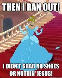 Cinderella Meme - cinderella memes quickmeme