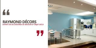 Objet Deco Cuisine Design by Accueil Raymond Decors