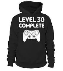 30th birthday delivery level 30 complete t shirt gamer 30th birthday gift special