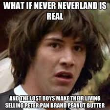 Boys Meme - what if never neverland is real and the lost boys make their