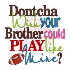 football quotes sayings 4128 dontcha wish play