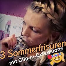 Hochsteckfrisurenen Clip Extensions by 3 Sommerfrisuren Mit Clip In Extensions
