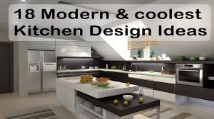 kitchen design decor 18 modern and coolest kitchen design ideas kitchen island kitchen