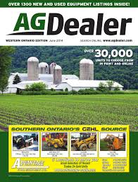agdealer western ontario edition june 2014 by farm business