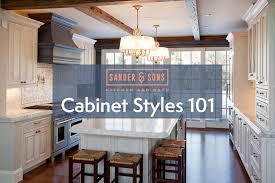 Kitchen Cabinet Styles Trendy Cabinet Styles 101 From Sander U0026 Sons Littleton