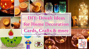 diwali home decorations diy diwali ideas for home decoration u2013 cards crafts u0026 home decor