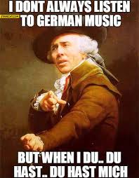 Nicolas Cage Memes - i don t always listen to german music but when i du du hast mich