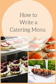 Field To Table Catering Best 25 Catering Ideas Ideas On Pinterest Catering Food