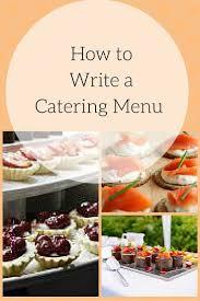 25 best catering menu ideas on pinterest catering ideas
