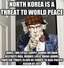 World Peace Meme - north korea is a threat to world peace ja nukes two cities carpet