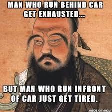 Confucius Says Meme - confucius says meme on imgur