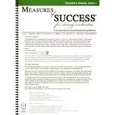 measures of success for string orchestra teacher u0027s manual book 2