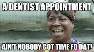 Dentist Meme - dentist appointment meme appointment best of the funny meme
