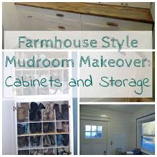 Mudroom Cabinets by Farmhouse Mudroom Makeover Cabinets And Storage
