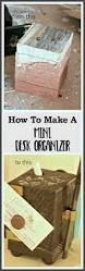 How To Make Desk Organizers by How To Make A Mini Desk Organizer Shoppe No 5