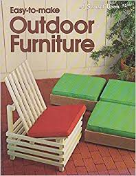 How To Build A Garden Bench With A Back Easy To Make Outdoor Furniture A Sunset Book 9780376013811