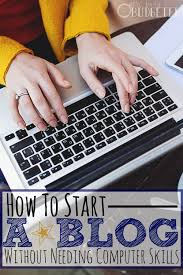 What Computer Skills To Put On A Resume The Easiest Way To Start A Blog When You Aren U0027t A Computer Geek